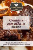 COMIDAS CON OLLA A PRESIÓN (EBOOK) - 9781507123492