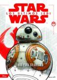 STAR WARS: LOS ULTIMOS JEDI: LIBRO PARA COLOREAR - 9788408182092 - VV.AA.