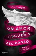 un amor oscuro y peligroso. almas mortales (ebook)-molly night-9788408184492