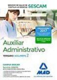 AUXILIAR ADMINISTRATIVO DEL SERVICIO DE SALUD DE CASTILLA-LA MANCHA (SESCAM). TEMARIO VOLUMEN 2 - 9788414204092 - VV.AA.