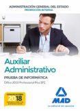 AUXILIAR ADMINISTRATIVO DE LA ADMINISTRACIÓN GENERAL DEL ESTADO ( PROMOCIÓN INTERNA) - 9788414214992 - VV.AA.