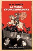 LA MONJA ENCUADERNADORA - 9788415117292 - BERNARDO DIAZ NOSTY