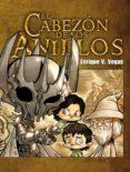 EL CABEZON DE LOS ANILLOS - 9788415201892 - ENRIQUE V. VEGAS