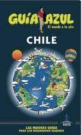 CHILE 2016 (GUIA AZUL) - 9788416766192 - VV.AA.