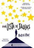 UNA LISTA DE JAULAS - 9788416858392 - ROBIN ROE