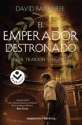 EL EMPERADOR DESTRONADO - 9788416859092 - DAVID BARBAREE