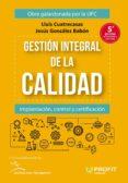 gestión integral de la calidad (ebook)-lluis cuatrecasas-jesus gonzalez-9788416904792