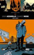 GRANDES AUTORES DE VERTIGO: BRIAN AZZARELLO Y EDUARDO RISSO - JONNY DOUBLE - 9788416945092 - BRIAN AZZARELLO