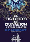 EL HORROR DE DUNWICH Y OTROS RELATOS - 9788417430092 - H.P. LOVECRAFT