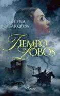 TIEMPO DE LOBOS - 9788417683092 - ELENA GARQUIN