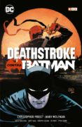 deathstroke contra batman-christopher priest-marv wolfman-9788417787592