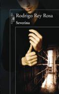 SEVERINA (EBOOK) - 9788420407692 - RODRIGO REY ROSA