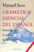 gramatica esencial del español (2ª ed.)-manuel seco-9788423968992