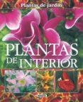 PLANTAS DE INTERIOR - 9788430556892 - VV.AA.