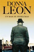 UN MAR DE PROBLEMAS - 9788432217692 - DONNA LEON