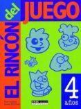 EL RINCON DEL JUEGO: 4 AÑOS - 9788432995392 - PAM SCHILLER