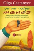 YO NO VALGO MENOS (EBOOK) - 9788433033192 - OLGA CASTANYER