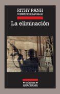 LA ELIMINACION - 9788433925992 - RITHY PANH
