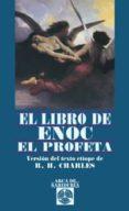 EL LIBRO DE ENOC EL PROFETA - 9788441416192 - R. H. CHARLES