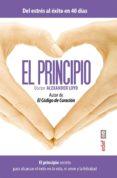 el principio. el principio secreto para alcanzar el éxito en la vida el amor y la felicidad (ebook)-doctor alexander loyd-9788441435292