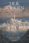 LA CAIDA DE GONDOLIN - 9788445006092 - J.R.R. TOLKIEN