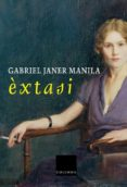 EXTASI - 9788466406192 - GABRIEL JANER