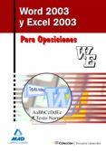 WORD 2003 Y EXCEL 2003 PARA OPOSICIONES - 9788466572392 - VV.AA.