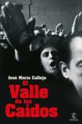 el valle de los caídos (ebook)-jose maria calleja-9788467054392