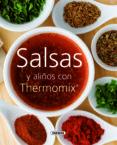 SALSAS Y ALIÑOS CON THERMOMIX - 9788467705492 - VV.AA.