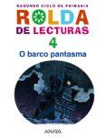 LECTURAS 4: O BARCO PANTASMA. EDUCACIÓN PRIMARIA - SEGUNDO CICLO - 4º - 9788467821192 - VV.AA.