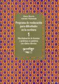 PROGRAMA DE REEDUCACION PARA DIFICULTADES EN ESCRITURA 1: CUADERN O 1: DISCRIMINACION DE FONEMA Y GRAFEMAS EN PALABRAS CON SILABAS DIRECTAS - 9788477740292 - ELENA HUERTA