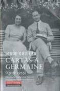 CARTAS A GERMAINE (1915-1935) - 9788481098792 - JORGE GUILLEN