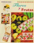 FLORES Y FRUTAS (PUNTO DE CRUZ) - 9788482384092 - VV.AA.