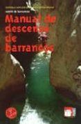 MANUAL DE DESCENSO DE BARRANCOS - 9788483210192 - VV.AA.