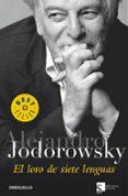 EL LORO DE SIETE LENGUAS - 9788483461792 - ALEJANDRO JODOROWSKY