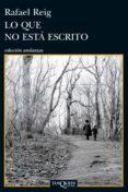 LO QUE NO ESTÁ ESCRITO (EBOOK) - 9788483836392 - RAFAEL REIG