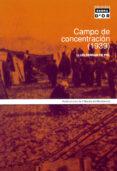 CAMPO DE CONCENTRACION (1939) - 9788484154792 - LLUIS FERRAN
