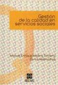 GESTION DE LA CALIDAD EN SERVICIOS SOCIALES - 9788484258292 - MANUEL ENRIQUE MEDINA TORNERO