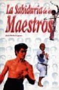 LA SABIDURIA DE LOS MAESTROS - 9788485269792 - JOSE MARIA FRAGUAS