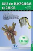 GUIA DAS MACROALGAS DE GALICIA (CD-ROM) - 9788489803992 - MARISA CASTRO