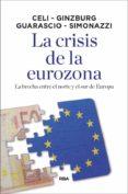 LA CRISIS DE LA EUROZONA - 9788490569092 - VV.AA.