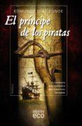 el príncipe de los piratas-edmundo diaz conde-9788490673492