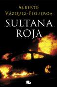 SULTANA ROJA - 9788490705292 - ALBERTO VAZQUEZ FIGUEROA