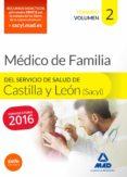 MÉDICO ESPECIALISTA EN MEDICINA FAMILIAR Y COMUNITARIA DEL SERVICIO DE SALUD DE CASTILLA Y LEÓN (SACYL). TEMARIO VOLUMEN II - 9788490933992 - VV.AA.