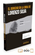 EL DERECHO EN LA OBRA DE LORENZO SILVA - 9788490985892 - JOSE FRANCISCO ALENZA GARCIA