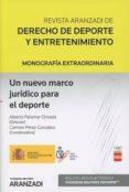UN NUEVO MARCO JURÍDICO PARA EL DEPORTE - 9788491773092 - ALBERTO PALOMAR OLMEDA