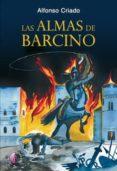 LAS ALMAS DE BARCINO - 9788492629992 - ALFONSO CRIADO