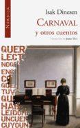 CARNAVAL Y OTROS CUENTOS - 9788492683192 - ISAK DINESEN