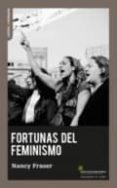 FORTUNAS DEL FEMINISMO - 9788494311192 - NANCY FRASER