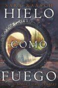 HIELO COMO FUEGO - 9788494595592 - SARA RAASCH